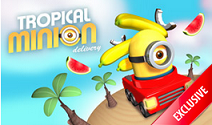 Tropical Minion / Arcade